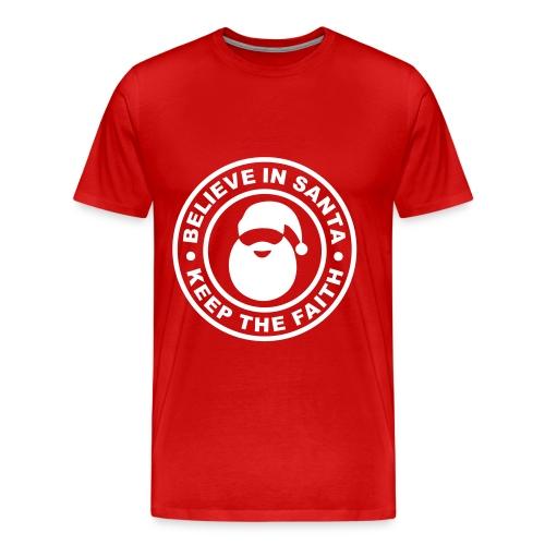 Santa - Keep The Faith T Shirt - Men's Premium T-Shirt