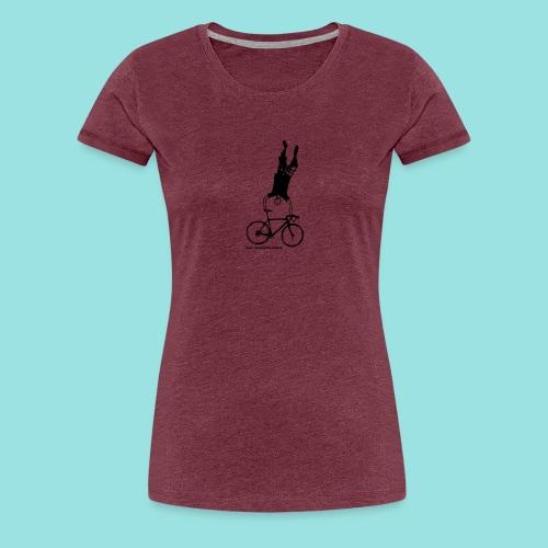 Rennrad, Fahrrad, Fixie, Radsport, Handstand, Bike - Frauen Premium T-Shirt