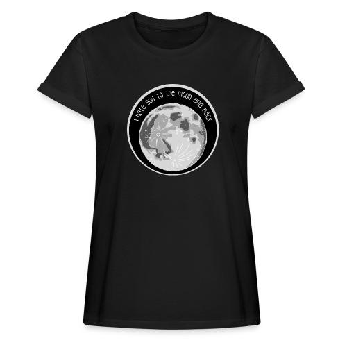 Oversize T-Shirt – Hate You Moon (Mädels) - Frauen Oversize T-Shirt