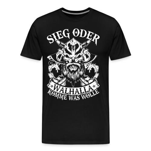 Herren T-Shirt / Sieg oder Wallhalla - Männer Premium T-Shirt