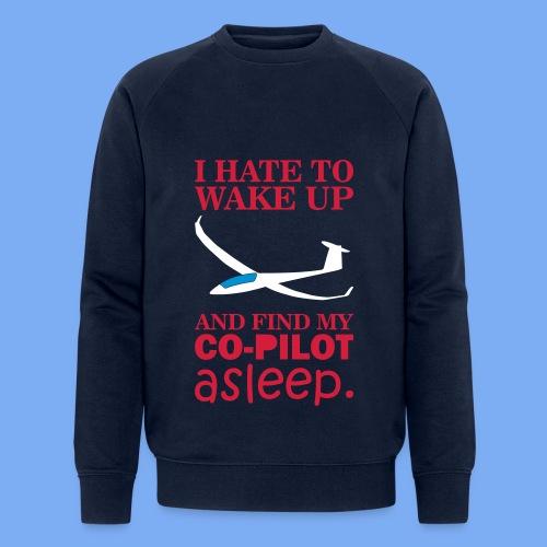 Wake up glider pilot arcus - Tshirt von Flieschen - Men's Organic Sweatshirt by Stanley & Stella