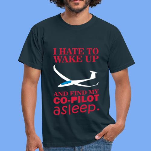 Wake up glider pilot arcus - Tshirt von Flieschen - Men's T-Shirt