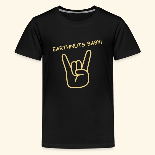 Earthnuts Teenager & Kindershirt - Teenager Premium T-Shirt