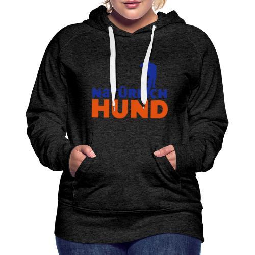 Natürlich-Hund Frauen Hoodie (Anthrazyt) - Frauen Premium Hoodie