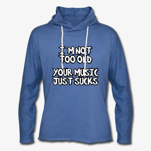 Leichtes Kapuzensweatshirt Unisex your music just sucks - Leichtes Kapuzensweatshirt Unisex