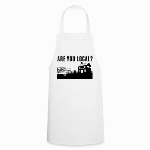 Are You Local?  - Cooking Apron