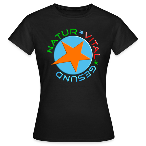 NATUR - VITAL - GESUND - Frauen T-Shirt