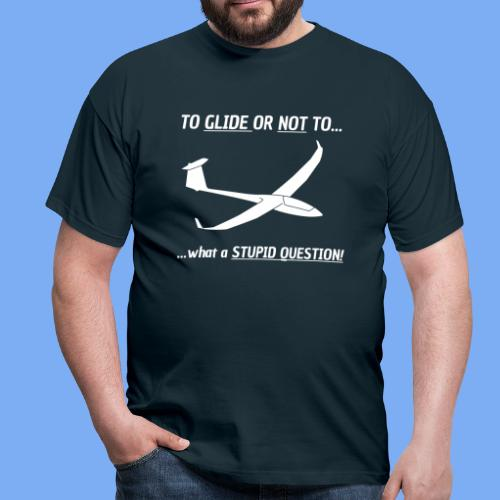 To Glide or NOT to - Tshirt von Flieschen - Men's T-Shirt