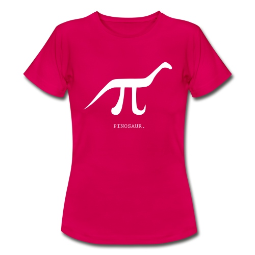 Pinosaur - Women's T-Shirt