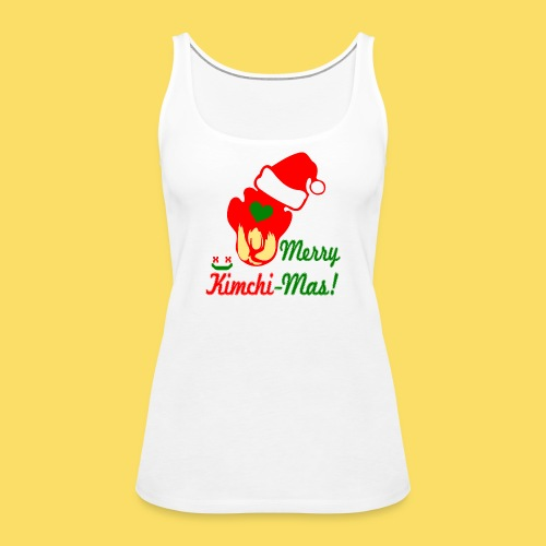 ❤ټMerry Kimchi-Mas-Fun Foodcontest Christmasټ - Women's Premium Tank Top