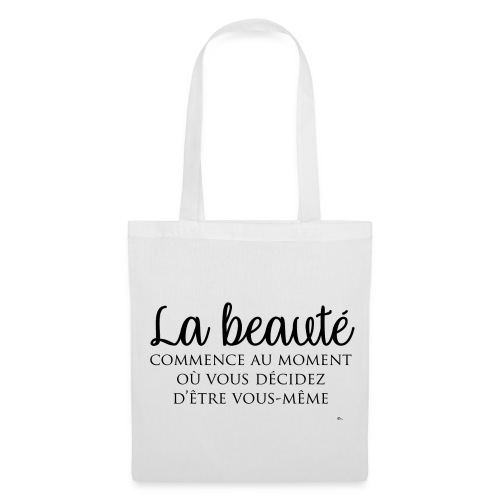 "Tote Bag La beauté"" - Tote Bag"