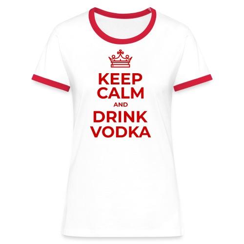 Keep calm and drink vodka - Frauen Kontrast-T-Shirt