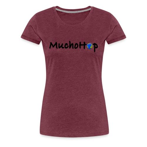 Camiseta premium mujer - Nos gusta MUCHO viajar por todo el mundo. We like to HOP around the globe.