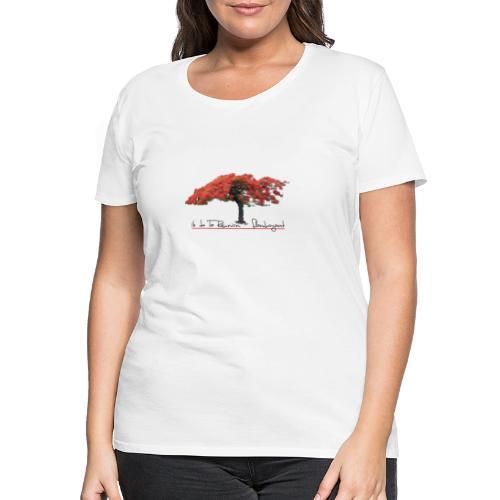 T-shirt Premium Femme Flamboyant - T-shirt Premium Femme
