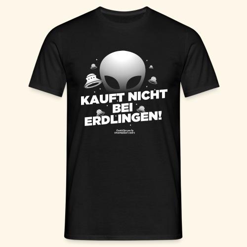 Geek T Shirt Kauft nicht bei Erdlingen - Geschenkidee - Männer T-Shirt