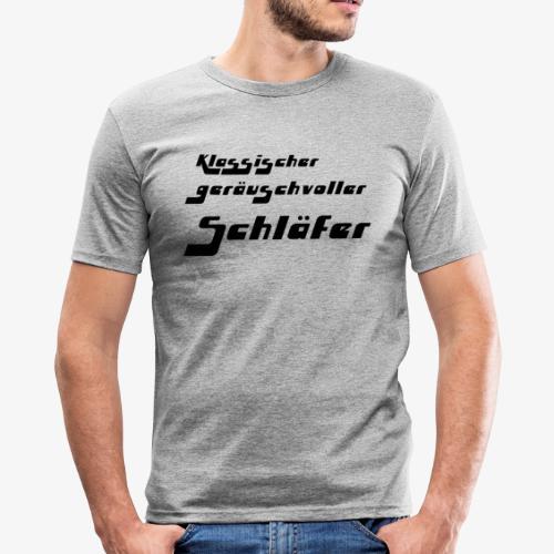 Design für einsichtige Schnarcher - Männer Slim Fit T-Shirt