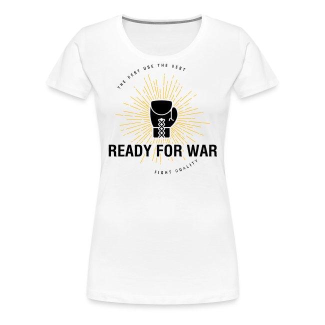 Womens Ready For War T-Shirt