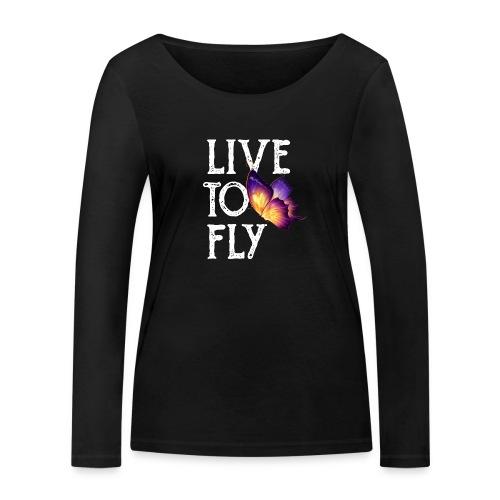 live to fly - Maglietta a manica lunga ecologica da donna di Stanley & Stella