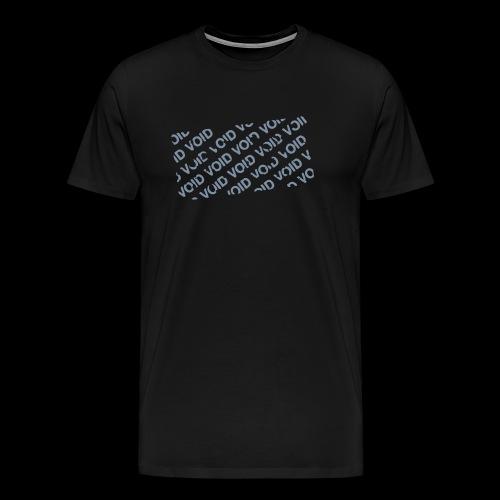Warranty Has Been Void - Men's Premium T-Shirt