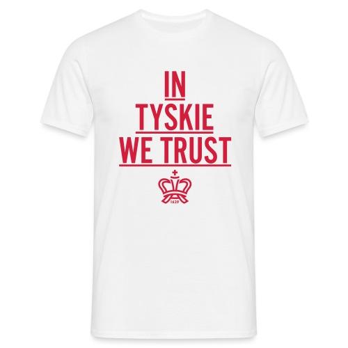 In Tyskie we trust (weiß/Männer) - Männer T-Shirt