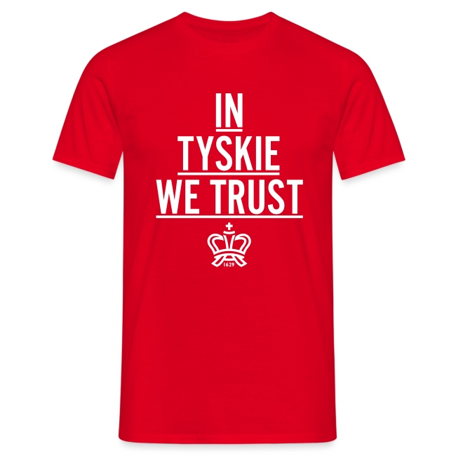 In Tyskie we trust (rot/Männer)