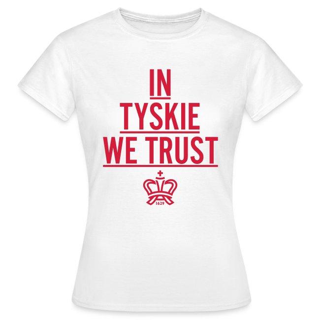 In Tyskie we trust (weiß/Frauen)