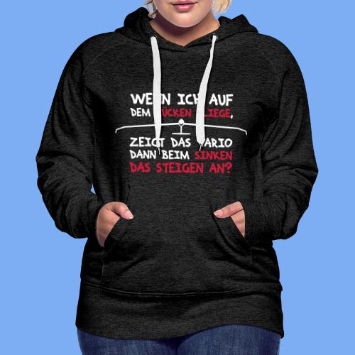 Segelflieger T-Shirt lustiger Spruch Geschenk Motor - Women's Premium Hoodie