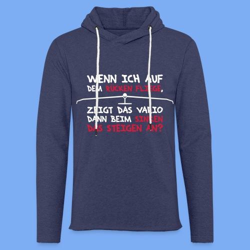 Segelflieger T-Shirt lustiger Spruch Geschenk Motor - Light Unisex Sweatshirt Hoodie