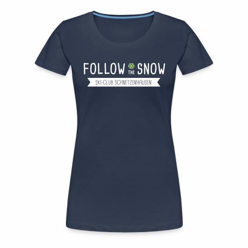 Follow the snow - Frauen T-Shirt Digitaldruck - Frauen Premium T-Shirt