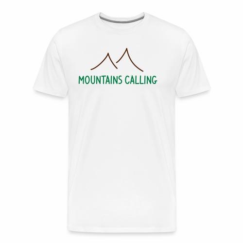 Mountains Calling - Männer T-Shirt Digitaldruck - Männer Premium T-Shirt