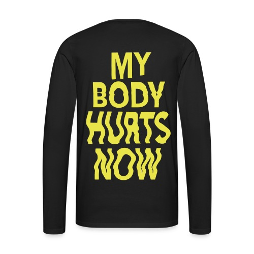 Body hurts long black yellow - Men's Premium Longsleeve Shirt