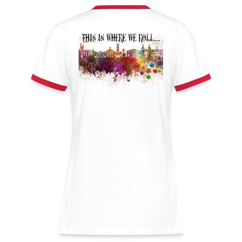 Where We Roll Ladies' Tee - Women's Ringer T-Shirt