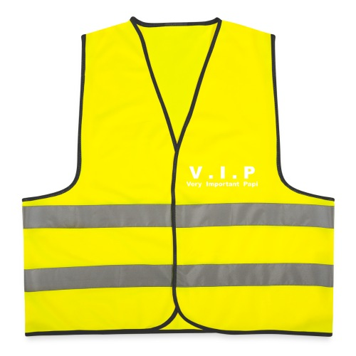 Gilet de sécurité V.I.P - Very Important Papi - Gilet de sécurité