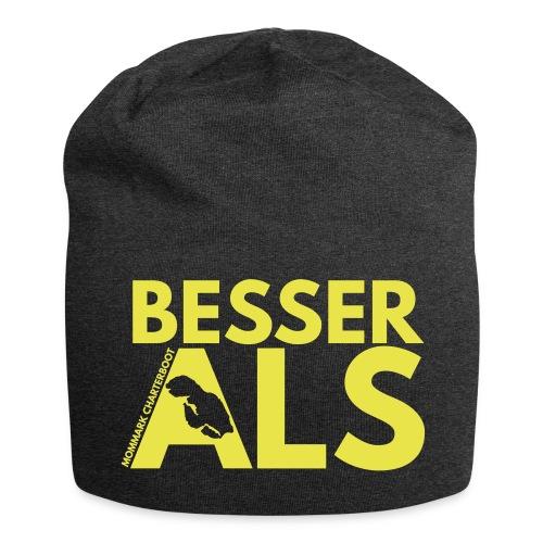 Besser ALS | Beanie - Jersey-Beanie