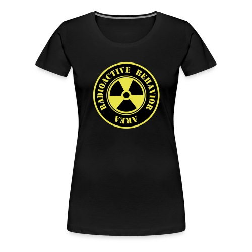 Radioactive Behaviour Woman Tshirt - Camiseta premium mujer