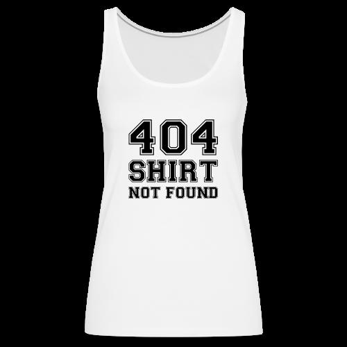 404 vrouwen tanktop - Vrouwen Premium tank top