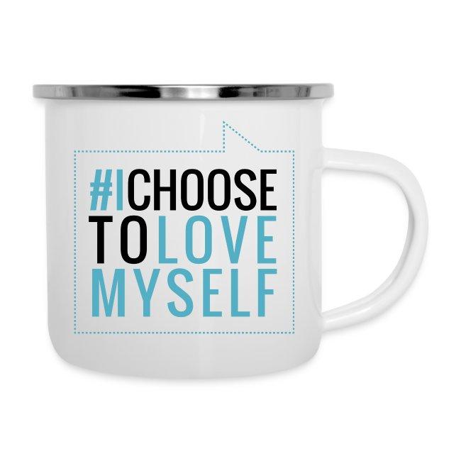 #ichoosetlovemyself Emaille-Tasse