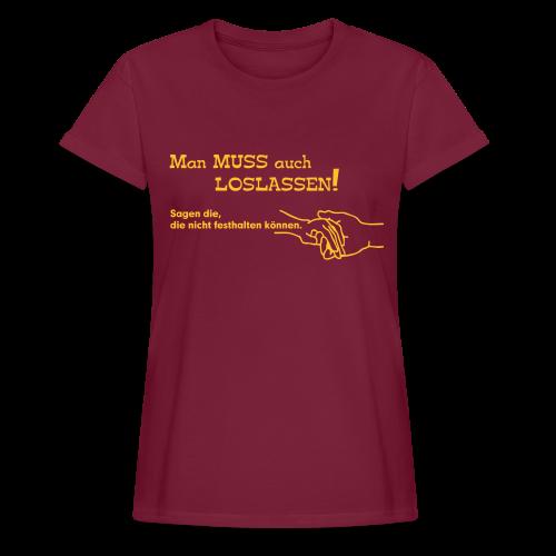 Loslassen - Frauen Oversize T-Shirt