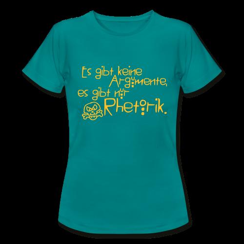 Rhetorik - Frauen T-Shirt