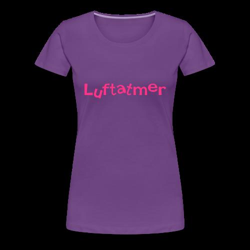 Luftatmer - Frauen Premium T-Shirt