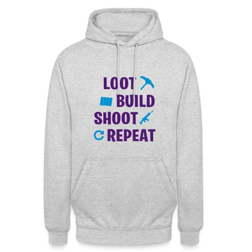 Loot Build Shoot Repeat - Sweat-shirt à capuche unisexe