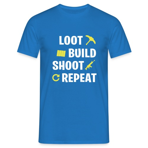 Loot Build Shoot Repeat - T-shirt Homme