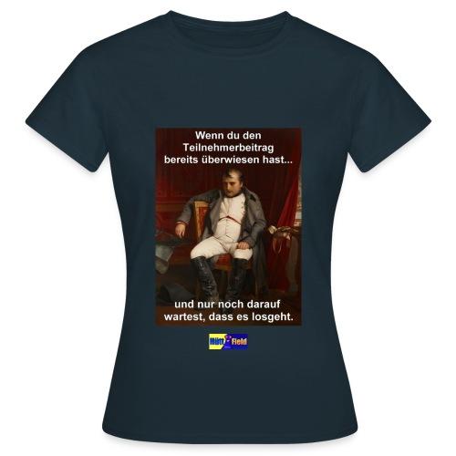 Wartezeit-Shirt - Frauen T-Shirt