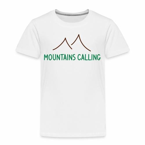 Mountains Calling - Kinder T-Shirt Digitaldruck - Kinder Premium T-Shirt