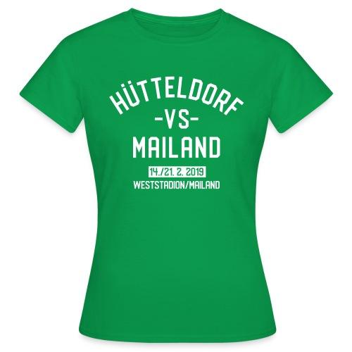 Hütteldorf VS Mailand Februar 2019 Damenshirt - Frauen T-Shirt