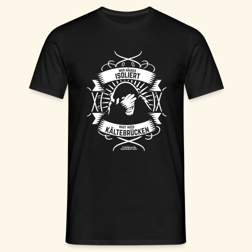 Bauingenieur T Shirt Wärmedämmung | Spruch - Männer T-Shirt