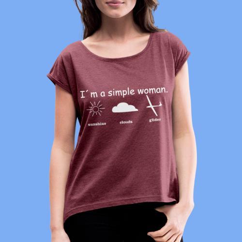 Segelflieger T-Shirt lustiger Spruch Geschenk Motor - Women's T-Shirt with rolled up sleeves