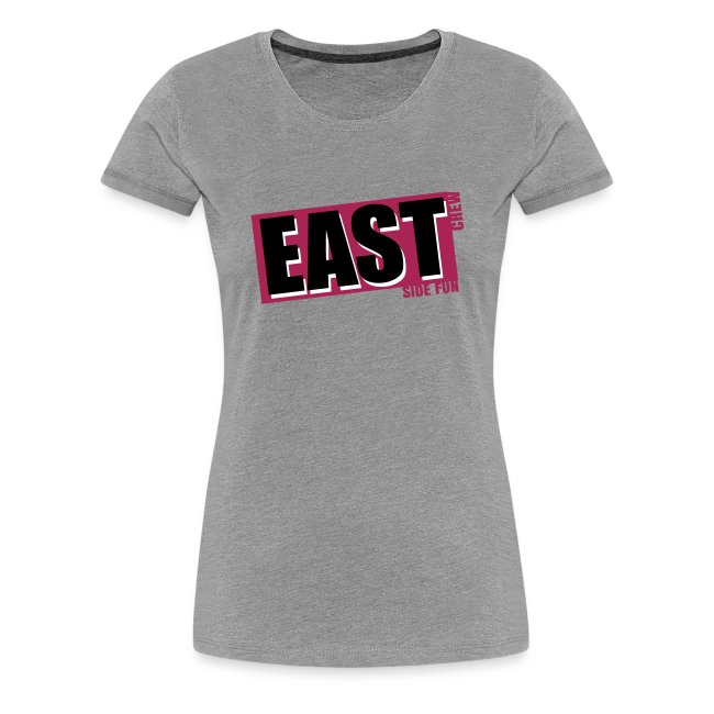 "T-Shirt Frauen ""EASTside Fun Crew"""