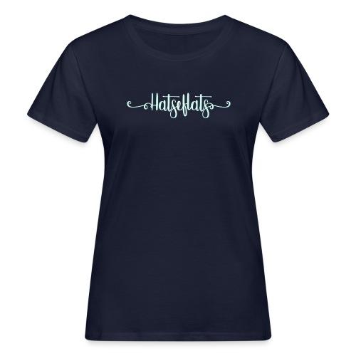 Hatseflats vrouwen bio - Vrouwen Bio-T-shirt