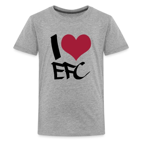 T-Shirt Teenager I love EFC - Teenager Premium T-Shirt